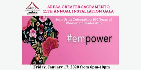 #empower   AREAA Greater Sacramento 11th Annual Installation Gala tickets