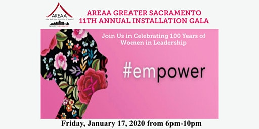 #empower   AREAA Greater Sacramento 11th Annual Installation Gala