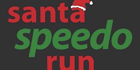 The 1 - Mile Fort Worth Santa Speedo Run tickets