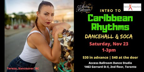 Intro to Caribbean Rhythms Workshop in Toronto at Access Ballroom tickets