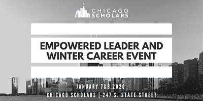 The Empowered Leader Experience and Winter Career Event