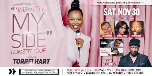 """TIME TO TELL MY SIDE"" Comedy Tour presented by Torrei Hart"