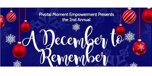 Pivotal Moment's 2nd Annual December to Remember