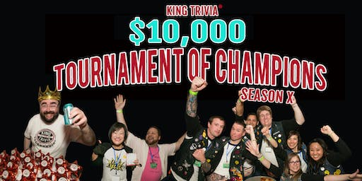 King Trivia's $10,000 Tournament of Champions