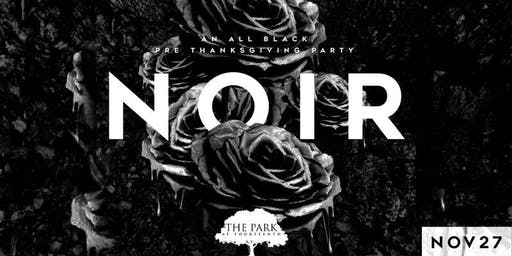 NOIR - An All Black Pre Thanksgiving Party | The Park at 14th