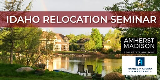 Idaho Relocation Seminar- Morgan Hill