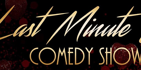 Comedians Wanted for 2nd annual pre-valentines day show   tickets