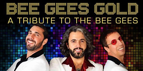 Bee Gees Gold tickets