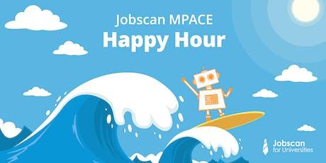 Jobscan MPACE Happy Hour tickets