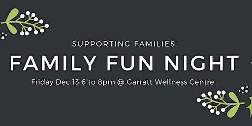 Supporting Families: December Family Fun Night