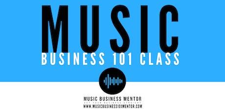 Music Business 101 Class tickets