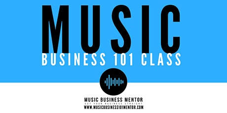 Music Business 101 Class tickets