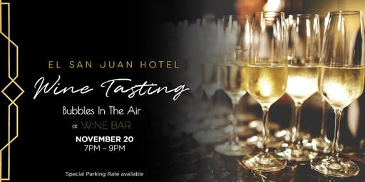 Bubbles In The Air, Tasting Wednesdays at El San Juan Hotel