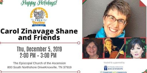 Carol Zinavage Shane and Friends