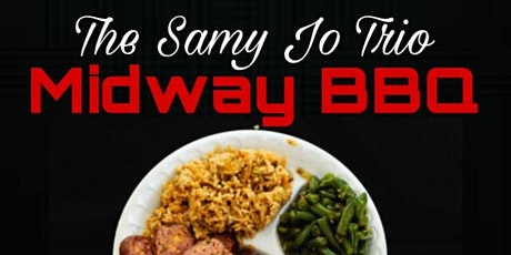 The Samy Jo Trio @ Midway BBQ tickets