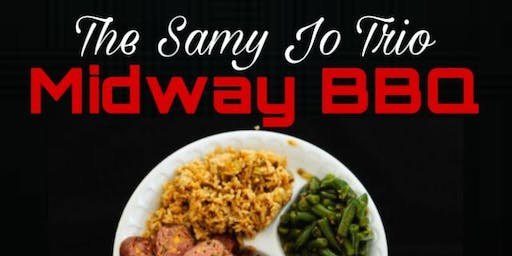 The Samy Jo Trio @ Midway BBQ