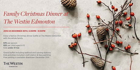 Family Christmas Party at the Westin Edmonton tickets