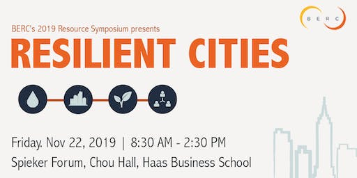 BERC's 2019 Resource Symposium: Resilient Cities sponsored by ERA