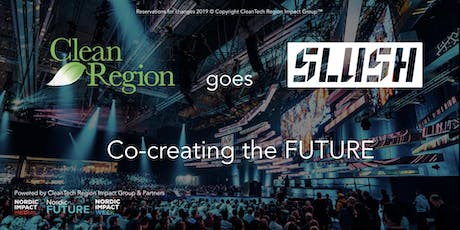 CleanTech Region Impact Group goes SLUSH tickets