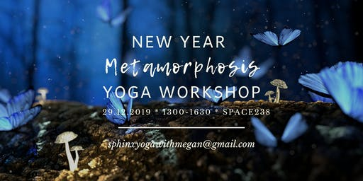 New Year Metamorphosis Yoga Workshop