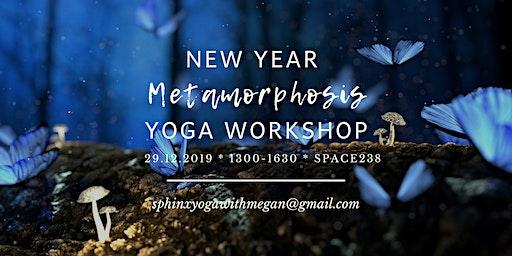 New Year Metamorphosis Yoga Workshop