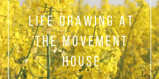 Life Drawing at The Movement House