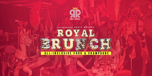 Royal Brunch: All Inclusive Brunch Party (Food & Champagne)