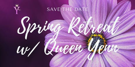 Spring Retreat w/ Queen Yenn in the Beautiful Blue Ridge Mountains tickets