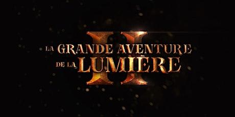 LA GRANDE AVENTURE DE LA LUMIÈRE 2 • Samedi • 19h • Spectacle de Noël billets