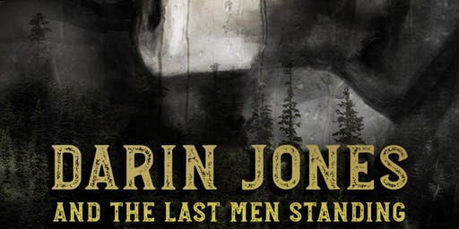 Darin Jones and The Last Men Standing with LowDown Drifters