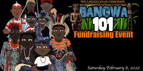 Bangwa101 Fundraising Event tickets
