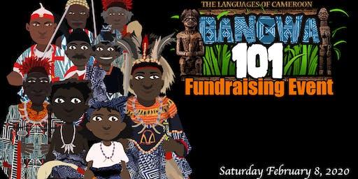Bangwa101 Fundraising Event