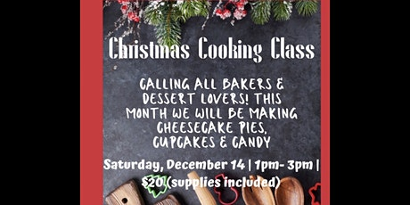 Cooking Class: Christmas Desserts tickets