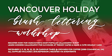 VANCOUVER Christmas Holiday Brush Lettering CALLIGRAPHY Art Workshops tickets