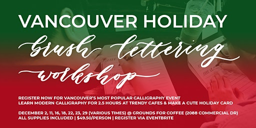 VANCOUVER Christmas Holiday Brush Lettering CALLIGRAPHY Art Workshops