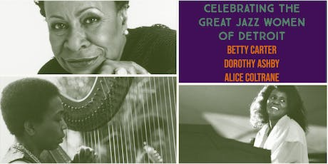 The Carr Center Presents... The Great Jazz Women of Detroit tickets