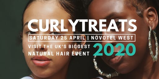 CURLYTREATS 2020 - Natural Afro Hair Show,  April 25