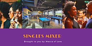 Single in the City: a Singles Mixer