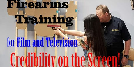 Certified Firearms Course for Actors: Credibility on the Screen! tickets
