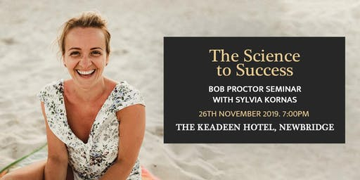 Bob Proctor Seminar with Sylvia Kornas - The Science to Success