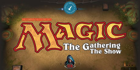 Magic: The Gathering: The Show tickets