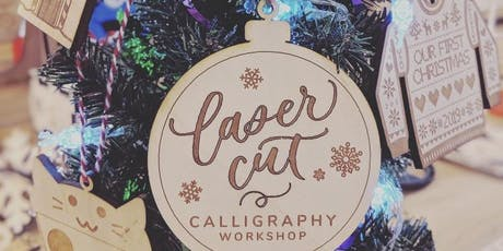 Laser Cut Calligraphy: Make Your Own Laser Cut Ornament! tickets
