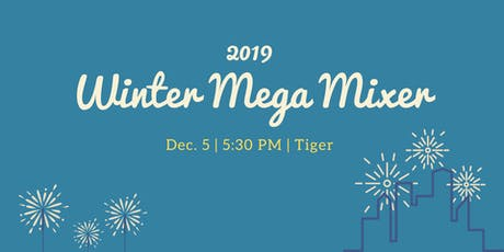 2019 Winter Mega Mixer #SacMegaMix tickets