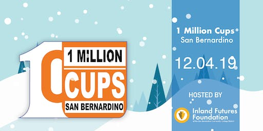1 Million Cups San Bernardino