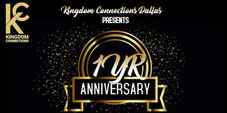 Kingdom Connections Dallas  1 Year Anniversary tickets