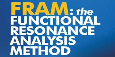 Functional Resonance Analysis Method (FRAM) Workshop with Erik Hollnagel tickets