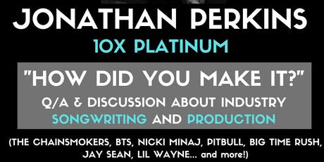 """Jonathan Perkins """"How Did You Make It?"""" Discussion & Q/A tickets"""