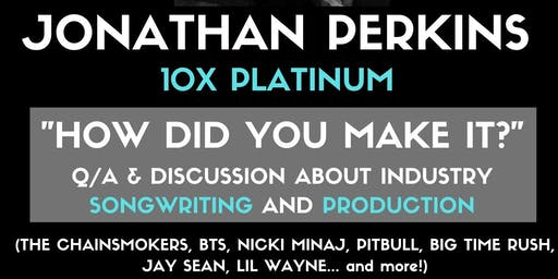 "Jonathan Perkins ""How Did You Make It?"" Discussion & Q/A"