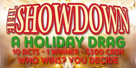 The Showdown: A Holiday Drag tickets