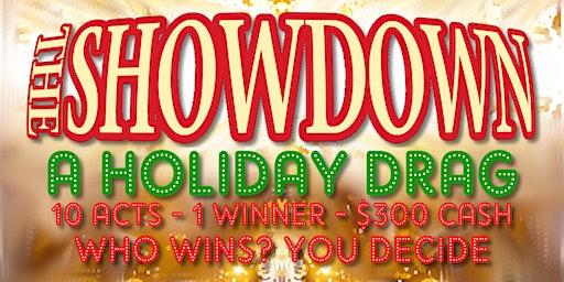 The Showdown: A Holiday Drag